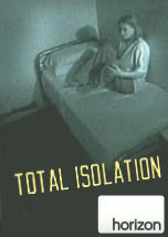 Total Isolation